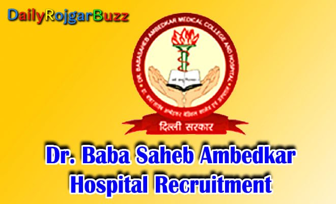 Dr. Baba Saheb Ambedkar Hospital Recruitment