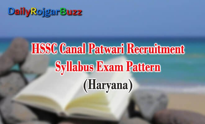 HSSC Canal Patwari Syllabus Exam Pattern In Hindi