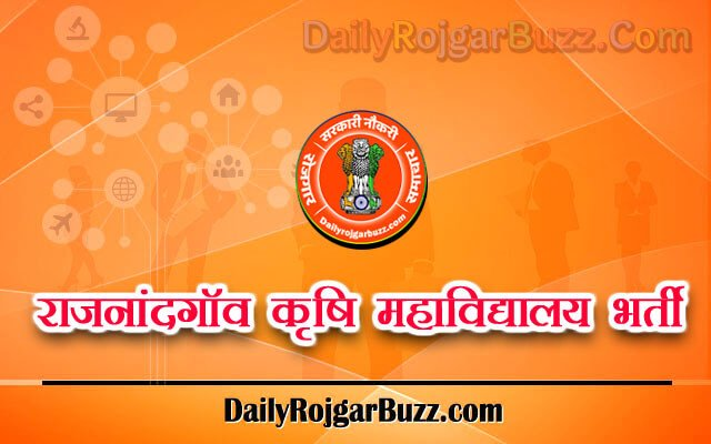 Rajnandgaon Agriculture College Recruitment