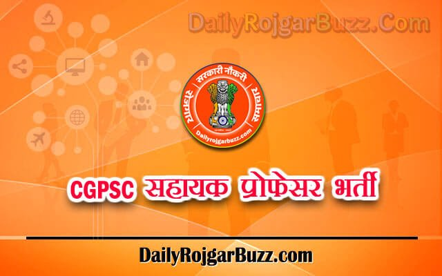 CGPSC Assistant Professor Recruitment